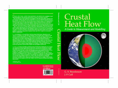 Crustal Heat Flow: A Guide to Measurement and Modelling (Paperback)
