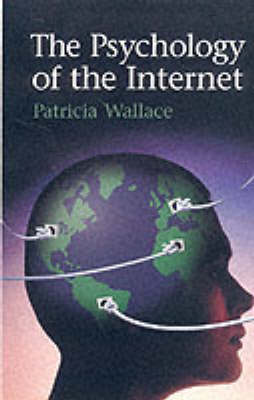 The Psychology of the Internet (Paperback)