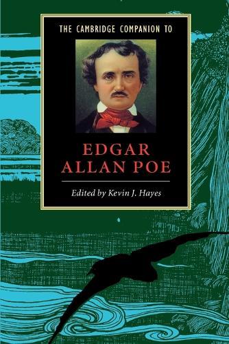 The Cambridge Companion to Edgar Allan Poe - Cambridge Companions to Literature (Paperback)