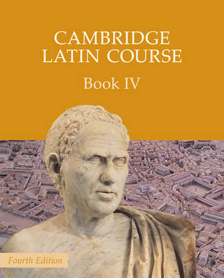 Cambridge Latin Course Book 4 Student's Book by Cambridge School ...