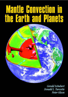 Mantle Convection in the Earth and Planets 2 Volume Paperback Set