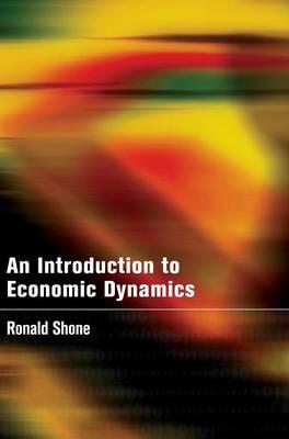 An Introduction to Economic Dynamics (Hardback)