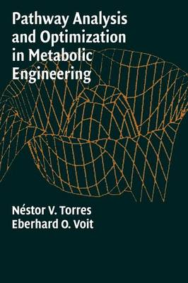 Pathway Analysis and Optimization in Metabolic Engineering (Hardback)