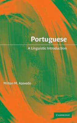 Portuguese: A Linguistic Introduction (Hardback)