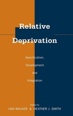 Relative Deprivation: Specification, Development, and Integration (Hardback)