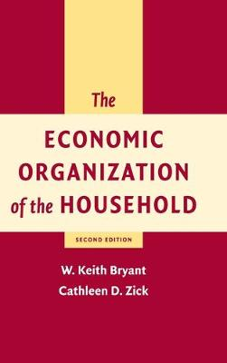 The Economic Organization of the Household (Hardback)