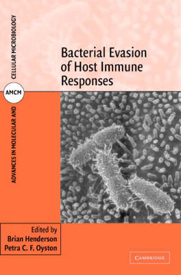 Bacterial Evasion of Host Immune Responses - Advances in Molecular and Cellular Microbiology 2 (Hardback)