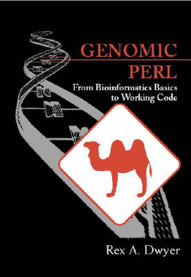 Genomic Perl: From Bioinformatics Basics to Working Code (Hardback)