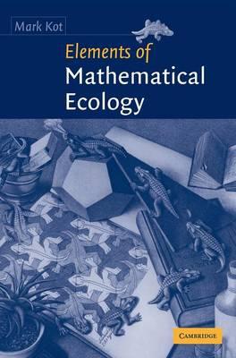Elements of Mathematical Ecology (Hardback)