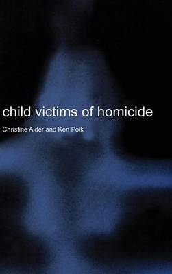 Child Victims of Homicide (Hardback)