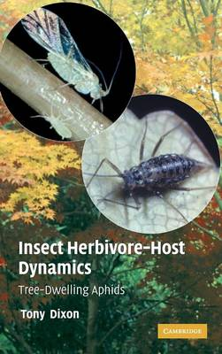 Insect Herbivore-Host Dynamics: Tree-Dwelling Aphids (Hardback)