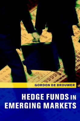 Hedge Funds in Emerging Markets (Hardback)