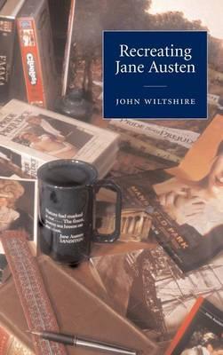 Recreating Jane Austen (Hardback)