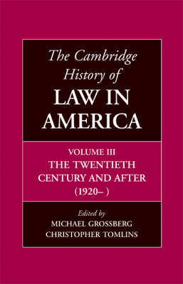The Cambridge History of Law in America - The Cambridge History of Law in America 3 Volume Hardback Set Volume 3 (Hardback)