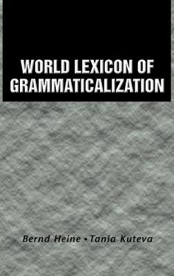 World Lexicon of Grammaticalization (Hardback)