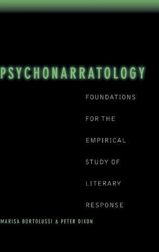 Psychonarratology: Foundations for the Empirical Study of Literary Response (Hardback)