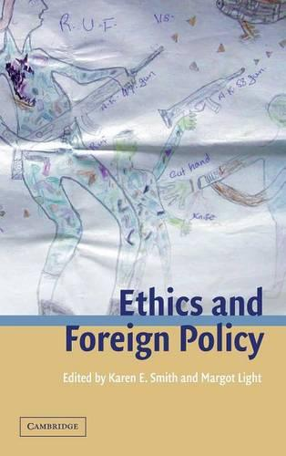 Ethics and Foreign Policy - LSE Monographs in International Studies (Hardback)