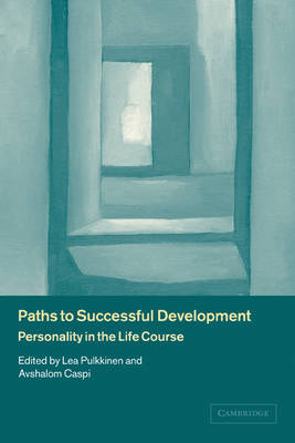 Paths to Successful Development: Personality in the Life Course (Paperback)