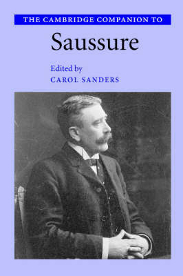 The Cambridge Companion to Saussure (Paperback)