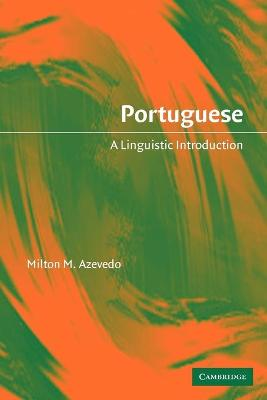 Portuguese: A Linguistic Introduction (Paperback)