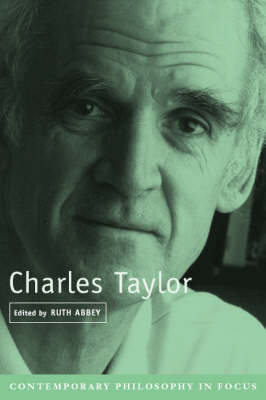Charles Taylor - Contemporary Philosophy in Focus (Paperback)