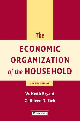 The Economic Organization of the Household (Paperback)