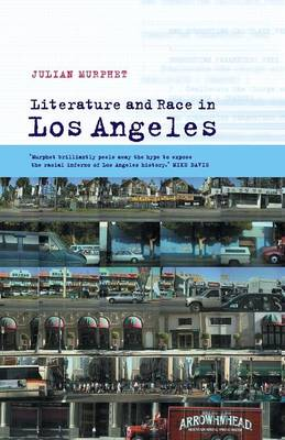 Literature and Race in Los Angeles - Cultural Margins 8 (Paperback)