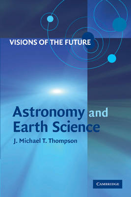 Visions of the Future: Astronomy and Earth Science (Paperback)