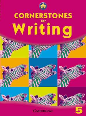 Cornerstones for Writing Year 5 Pupil's Book - Cornerstones (Paperback)