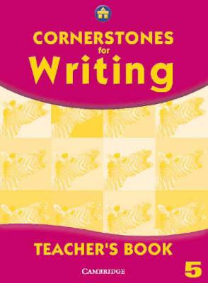 Cornerstones for Writing Year 5 Teacher's Book - Cornerstones (Paperback)