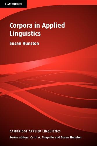 Corpora in Applied Linguistics - Cambridge Applied Linguistics (Paperback)