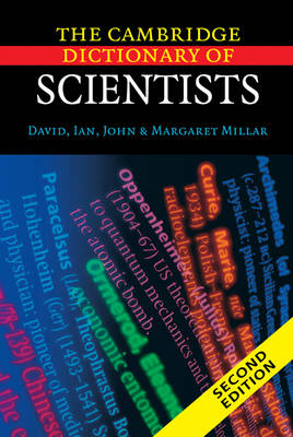 The Cambridge Dictionary of Scientists (Hardback)