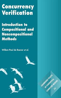 Concurrency Verification: Introduction to Compositional and Non-compositional Methods - Cambridge Tracts in Theoretical Computer Science 54 (Hardback)