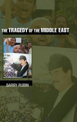 The Tragedy of the Middle East (Hardback)