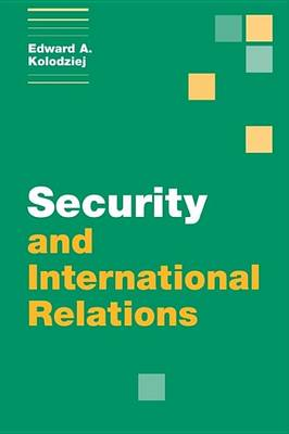 Themes in International Relations: Security and International Relations (Hardback)
