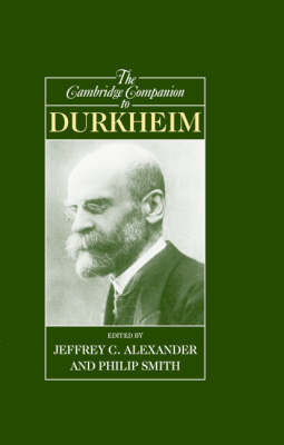 The Cambridge Companion to Durkheim (Hardback)