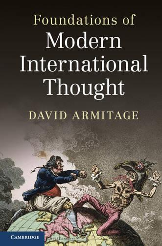 Foundations of Modern International Thought (Hardback)