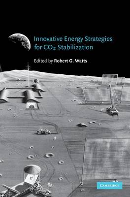 Innovative Energy Strategies for CO2 Stabilization (Hardback)