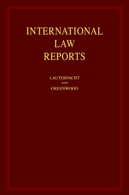 International Law Reports: Consolidated Indexes Volumes 1-35 and 36-125 - International Law Reports (Hardback)