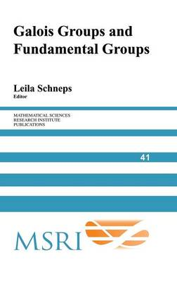 Cover Mathematical Sciences Research Institute Publications: Galois Groups and Fundamental Groups Series Number 41