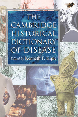 The Cambridge Historical Dictionary of Disease (Hardback)