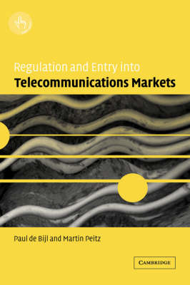 Regulation and Entry into Telecommunications Markets (Hardback)