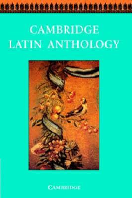 Cambridge Latin Anthology - Cambridge Latin Course (Hardback)