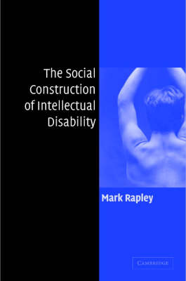 The Social Construction of Intellectual Disability (Hardback)