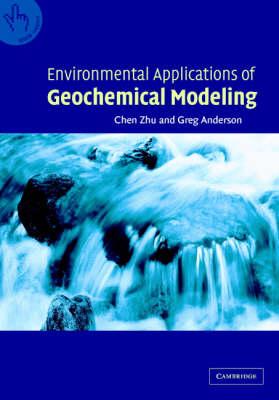 Environmental Applications of Geochemical Modeling (Hardback)
