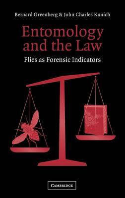 Entomology and the Law: Flies as Forensic Indicators (Hardback)