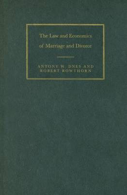 The Law and Economics of Marriage and Divorce (Hardback)