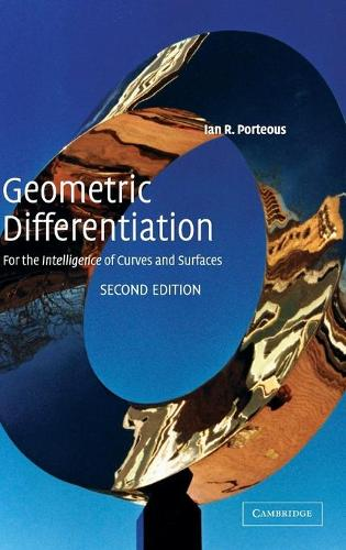 Geometric Differentiation: For the Intelligence of Curves and Surfaces (Hardback)