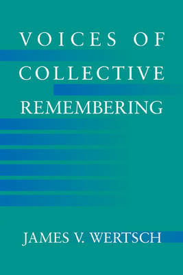 Voices of Collective Remembering (Hardback)