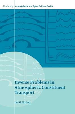 Inverse Problems in Atmospheric Constituent Transport - Cambridge Atmospheric and Space Science Series (Hardback)